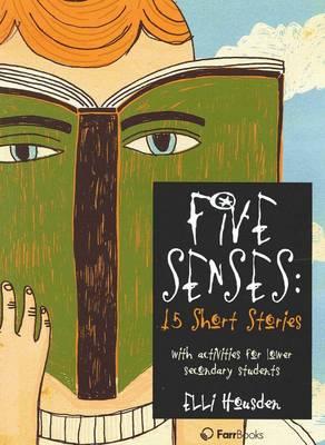 Five Senses: 15 Short Stories book