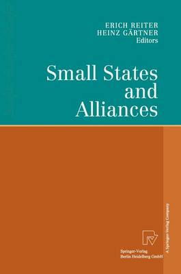 Small States and Alliances by Erich Reiter
