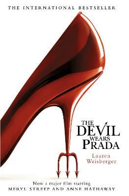 The The Devil Wears Prada (The Devil Wears Prada Series, Book 1) by Lauren Weisberger