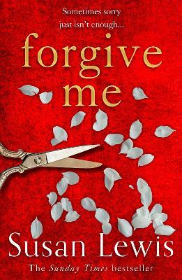Forgive Me by Susan Lewis