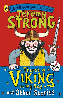 There's a Viking in My Bed and Other Stories by Jeremy Strong