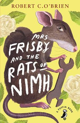 Mrs Frisby and the Rats of NIMH by Robert C. O'Brien