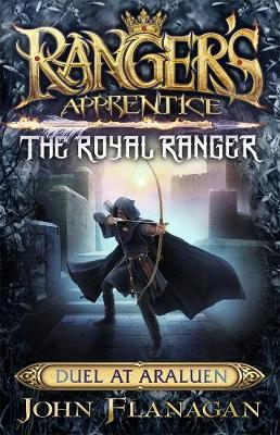 Ranger's Apprentice The Royal Ranger 3 by John Flanagan