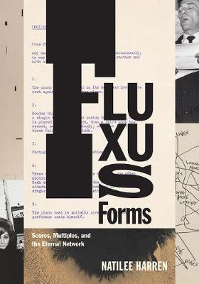Fluxus Forms: Scores, Multiples, and the Eternal Network book