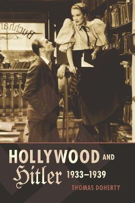 Hollywood and Hitler, 1933-1939 book