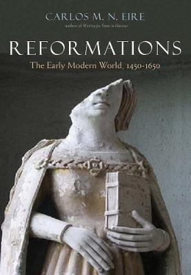 Reformations by Carlos Eire