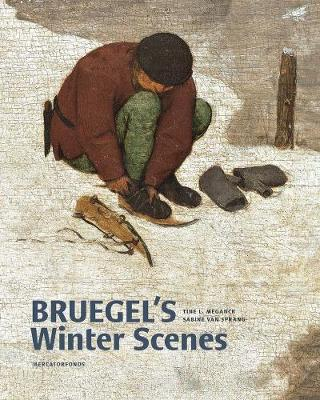 Bruegel's Winter Scenes: Historians and Art Historians in Dialogue book