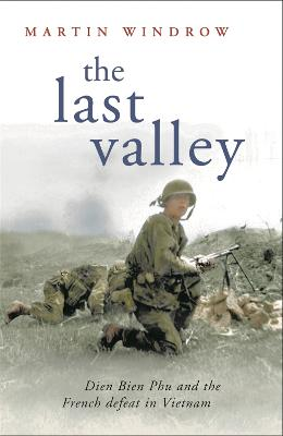 The Last Valley by Martin Windrow