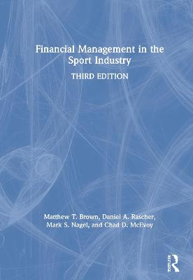 Financial Management in the Sport Industry book