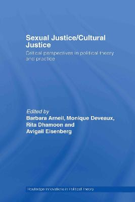Sexual Justice / Cultural Justice by Monique Deveaux