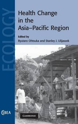 Health Change in the Asia-Pacific Region book