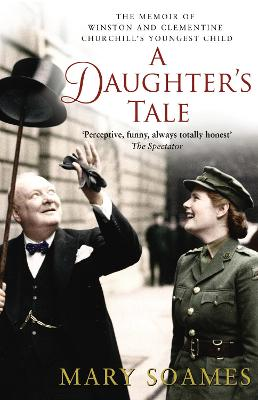 Daughter's Tale by Mary Soames