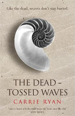 Dead-Tossed Waves by Carrie Ryan
