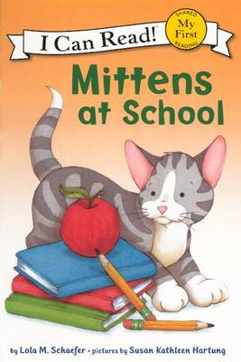 Mittens at School by Lola M Schaefer