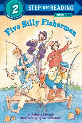 Five Silly Fishermen Step Into Reading 2 by Roberta Edwards
