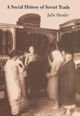 Social History of Soviet Trade book