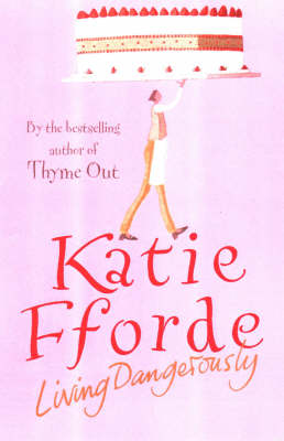 Living Dangerously by Katie Fforde