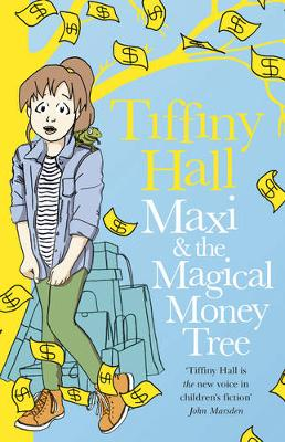 Maxi and the Magical Money Tree by Tiffiny Hall
