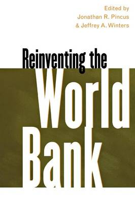 Reinventing the World Bank by Jeffrey A. Winters
