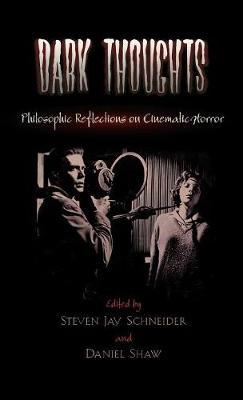 Dark Thoughts by Steven Jay Schneider
