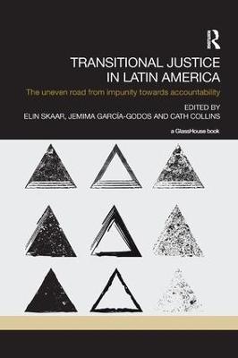 Transitional Justice in Latin America by Elin Skaar
