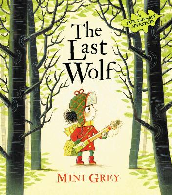 The Last Wolf by Mini Grey