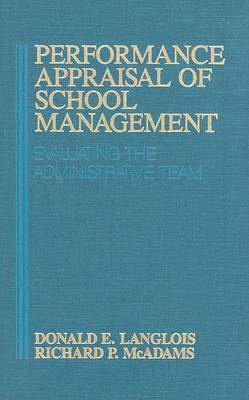 Performance Appraisal of School Management by Donald Ernest Langlois