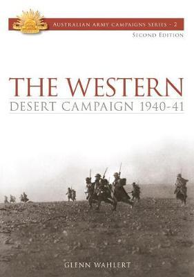 Western Desert Campaign 1940-41 by Glenn Wahlert