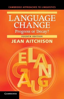 Language Change by Jean Aitchison
