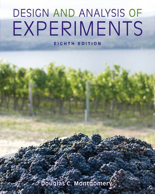 Design and Analysis of Experiments 8E by Douglas C. Montgomery