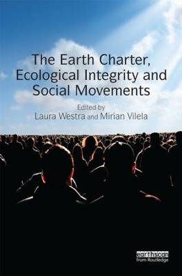 Earth Charter, Ecological Integrity and Social Movements book