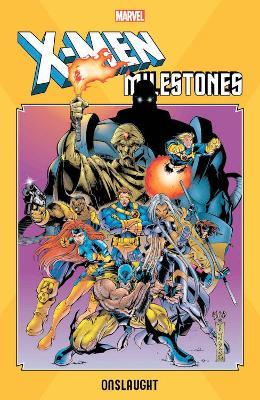 X-men Milestones: Onslaught by Scott Lobdell