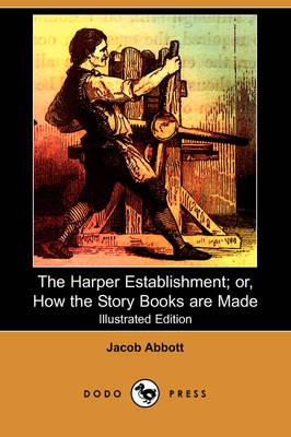 Harper Establishment by Jacob Abbott
