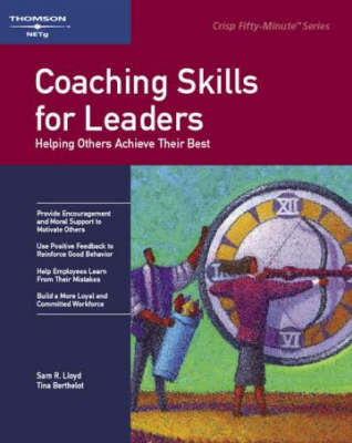 Crisp: Coaching Skills for Leaders: Helping Others Reach Their Potential by Sam Lloyd