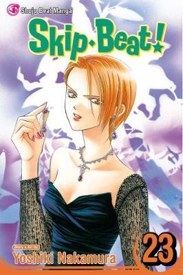 Skip Beat!, Vol. 23 by Yoshiki Nakamura