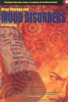 Drug Therapy and Mood Disorders by Joan Esherick