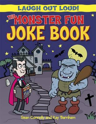 The Monster Fun Joke Book by Sean Connolly