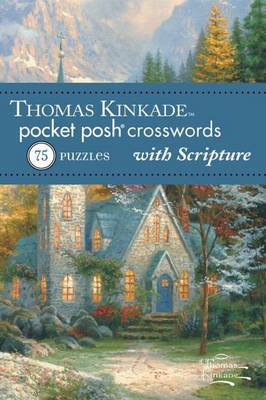 Thomas Kinkade Pocket Posh Crosswords 2 with Scripture by The Puzzle Society