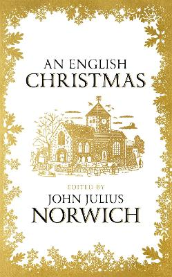 English Christmas by John Julius Norwich