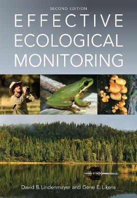 Effective Ecological Monitoring by David B. Lindenmayer