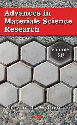 Advances in Materials Science Research by Maryann C. Wythers