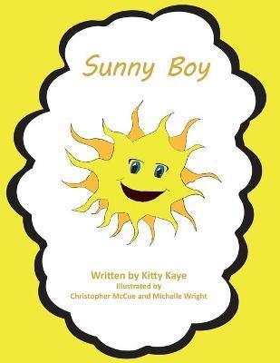 Sunny Boy by Kitty Kaye