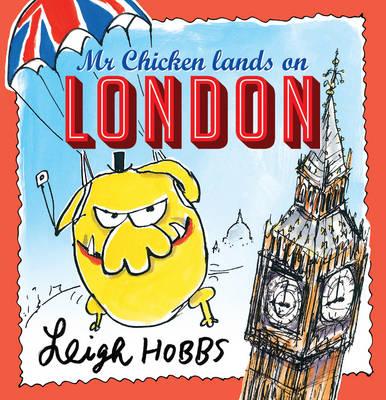 Mr Chicken Lands on London book
