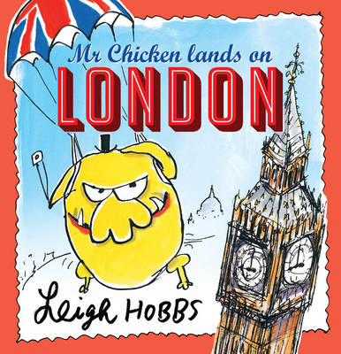 Mr Chicken Lands on London book