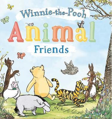 Animal Friends: Animal Friends by Winnie-the-Pooh