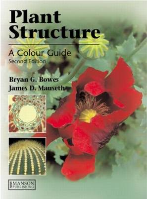 Plant Structure by Bryan G. Bowes