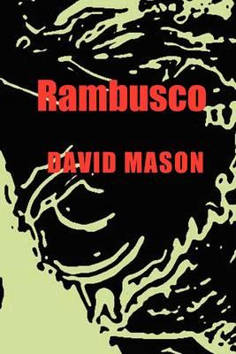 Rambusco by David Mason