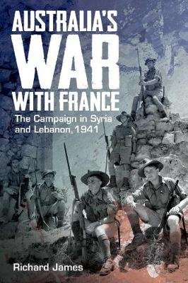 Australia's War with France by Richard James