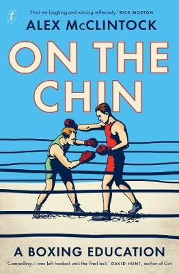 On the Chin: A Boxing Education book