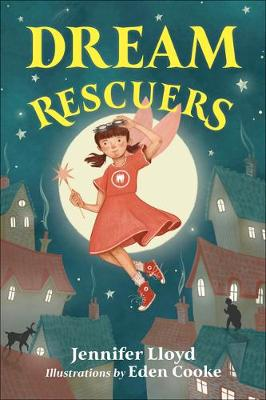 Dream Rescuers by Eden Cooke